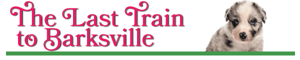 The Last Train to Barksville